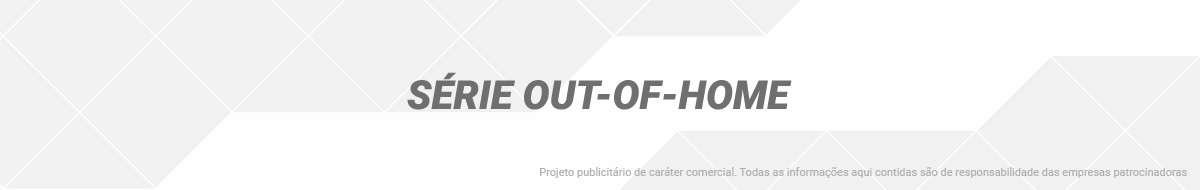 Série Out-Of-Home
